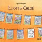 Couverture du livre « Eliott et Chloé » de Agnes De Ryckel aux éditions Alice