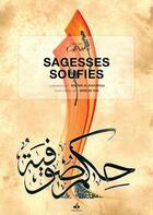 Couverture du livre « Sagesses soufies » de Idris De Vos et Mounir El Khourouj aux éditions Albouraq