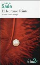 Couverture du livre « L'heureuse feinte et autres contes étranges » de Marquis De Sade aux éditions Gallimard