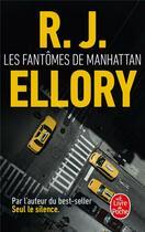 Couverture du livre « Les fantômes de Manhattan » de Roger Jon Ellory aux éditions Lgf