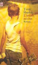 Couverture du livre « L'enfant au chat » de Torey L. Hayden aux éditions J'ai Lu