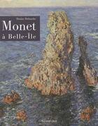 Couverture du livre « Monet à Belle-Ile » de Denise Delouche aux éditions Palantines