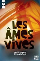 Couverture du livre « Les âmes vives » de Isabelle Rossignol aux éditions Talents Hauts