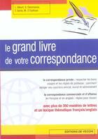 Couverture du livre « Le grand livre de votre correspondace » de Albert Desmarais aux éditions De Vecchi