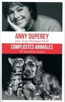 Couverture du livre « Complicités animales » de Anny Duperey et Jean-Philippe Noel aux éditions Cherche Midi