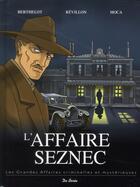 Couverture du livre « L'affaire Seznec » de Julien Moca et Gerard Berthelot et Luc Revillon aux éditions De Boree