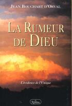 Couverture du livre « La rumeur de Dieu » de Jean Bouchart D'Orval aux éditions Roseau