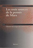 Couverture du livre « Les trois sources du marxisme » de Karl Klautsky aux éditions Spartacus
