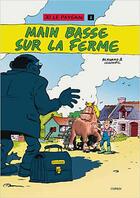 Couverture du livre « Jo le paysan t.1 ; main basse sur la ferme » de Marc Bernard et Guillaume Legoupil aux éditions Editions Du Coprin