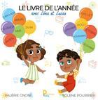Couverture du livre « Le livre de l'année avec Léna & Lucas » de Valerie Gnoni et Solene Pourrier aux éditions Publishroom Factory