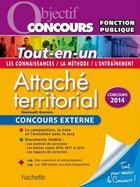 Couverture du livre « Attaché territorial ; tout-en-un ; concours externe » de Gwenael Gonnin aux éditions Hachette Education