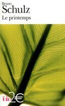 Couverture du livre « Le Printemps » de Bruno Schulz aux éditions Gallimard