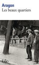 Couverture du livre « Les Beaux Quartiers » de Louis Aragon aux éditions Gallimard