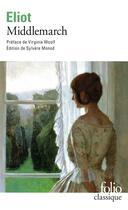 Couverture du livre « Middlemarch » de George Eliot aux éditions Gallimard