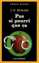 Couverture du livre « Pas si pourri que ca » de Timeri N. Murari aux éditions Gallimard