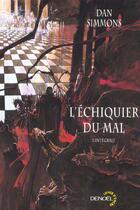 Couverture du livre « L'echiquier du mal » de Dan Simmons aux éditions Denoel