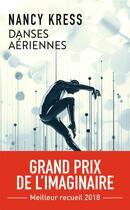 Couverture du livre « Danses aériennes » de Nancy Kress aux éditions J'ai Lu