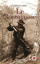 Couverture du livre « Le bouscassié » de Leon Cladel aux éditions Marivole