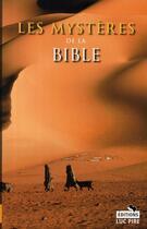 Couverture du livre « Les mystères de la Bible » de Steven Borgerhoff et Kristof Lamberigts aux éditions Luc Pire