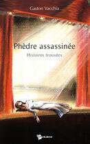 Couverture du livre « Phèdre assassinée » de Gaston Vacchia aux éditions Publibook