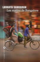Couverture du livre « Les matins de Bangalore » de Lavanya Sankaran aux éditions Liana Levi
