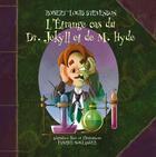 Couverture du livre « L'étrange cas du Dr Jekyll et de M. Hyde » de Robert Louis Stevenson et Fabrice Boulanger aux éditions La Bagnole