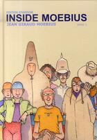 Couverture du livre « Inside Moebius t.1 » de Jean Giraud-Moebius aux éditions Stardom