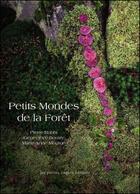 Couverture du livre « Petits mondes de la foret » de Collectif aux éditions Petites Vagues