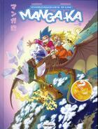 Couverture du livre « Chronique d'un manga-ka t.2 » de Christophe Cazenove et Fairhid Zerriouh aux éditions Cleopas