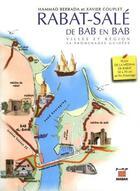 Couverture du livre « Rabat-Salé de bab en bab ; villes et région ; 14 promenades guidées » de Xavier Couplet et Hammad Berrada aux éditions Marsam