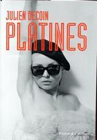 Couverture du livre « Platines » de Julien Decoin aux éditions Seuil