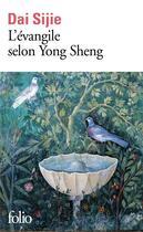 Couverture du livre « L'évangile selon Yong Sheng » de Sijie Dai aux éditions Folio