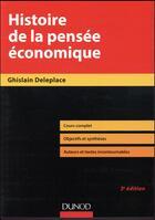Couverture du livre « Histoire de la pensée économique (3e édition) » de Ghislain Deleplace aux éditions Dunod