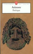 Couverture du livre « Poétique » de Aristote aux éditions Lgf