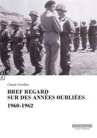 Couverture du livre « Bref regard sur les années oubliées » de Claude Devallan aux éditions Complicites
