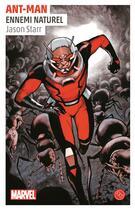 Couverture du livre « Ant-Man ; un roman de l'univers Marvel » de Jason Starr aux éditions Huginn & Muninn