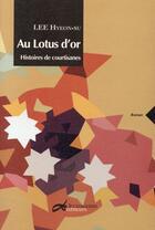Couverture du livre « Au Lotus d'or » de Hyeon-Su Lee aux éditions Decrescenzo