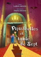 Couverture du livre « Pipistrelle et table de sept » de Ludovic Lecomte aux éditions Ella Editions