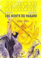 Couverture du livre « Jackson t.4 ; les monts du hasard » de Marc-Renier et Frank Giroud aux éditions Hibou