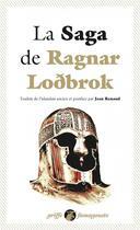 Couverture du livre « La saga de Ragnarr Lodbrok » de Anonyme aux éditions Anacharsis