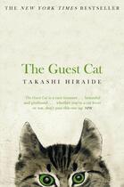 Couverture du livre « The Guest Cat » de Takashi Hiraide aux éditions Pan Macmillan