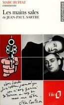 Couverture du livre « Les mains sales de Jean-Paul Sartre » de Marc Buffat aux éditions Gallimard