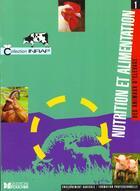 Couverture du livre « Nutrition Et Alimentation Des Animaux D'Elevage T.1 ; Bta ; Btsa ; Enseignement Superieur Agronomique Et Veterinaire » de Jussiau et Joseph et Gadoud et Lisberney et Mangeol et Montmeas et Tarrit aux éditions Foucher