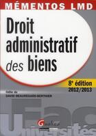 Couverture du livre « Droit administratif des biens (8e édition) » de Odile De David Beauregard-Berthier aux éditions Gualino