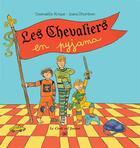 Couverture du livre « Les chevaliers en pyjama » de Gwenaelle Alrique et Joana Dhombres aux éditions Croit Vif