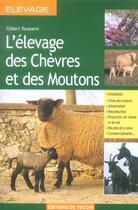 Couverture du livre « L'Elevage Des Chevres Et Des Moutons » de Gilbert Toussaint aux éditions De Vecchi