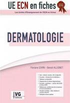 Couverture du livre « UECN EN FICHES ; dermatologie » de Floriane Izarn aux éditions Vernazobres Grego