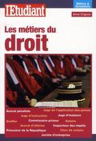 Couverture du livre « Les métiers du droit » de Anne Crignon aux éditions L'etudiant