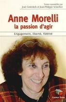 Couverture du livre « Anne Morelli : la passion d'agir » de Collectif aux éditions Couleur Livres