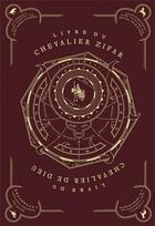 Couverture du livre « Livre du chevalier Zifar ; livre du chevalier de Dieu » de Anonyme et Zeina Abirached aux éditions Monsieur Toussaint Louverture